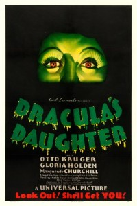 "Dracula's Daughter (Universal, 1936). One Sheet (27"" X 41"")"