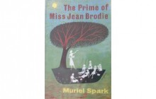 Muriel Spark, Her Novels and The Prime of Miss Jean Brodie